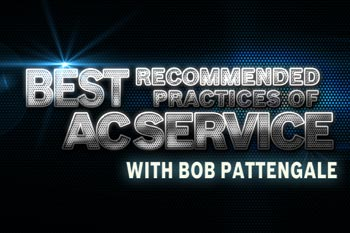 Best recommended practices of AC Service with Bob Pattengale